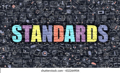 Standards - Multicolor Concept on Dark Brick Wall Background with Doodle Icons Around. Modern Illustration with Elements of Doodle Design Style. Standards on Dark Wall. Standards Concept. Standards.