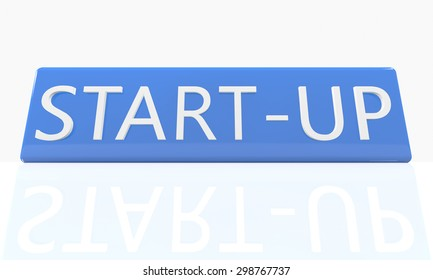 Start-up - 3d render blue box with text on it on white background with reflection