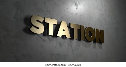 Station - Gold sign mounted on glossy marble wall  - 3D rendered royalty free stock illustration. This image can be used for an online website banner ad or a print postcard.