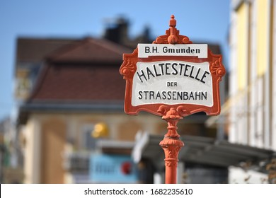 Station sign of the Traunsee-Tram Traunseetram - Gmunden-Vorchdorf (Gmunden district). The Traunsee-Tram connects Gmunden Central Station and Vorchdorf Train Station.