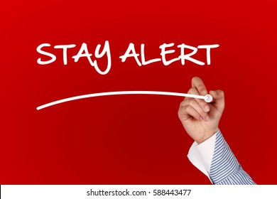 Stay Alert  concept