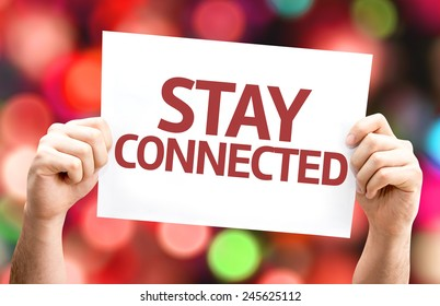 Stay Connected card with colorful background with defocused lights