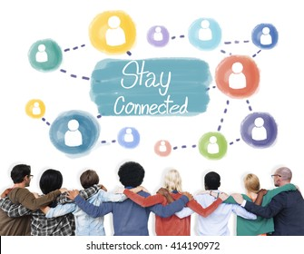 Stay Connected Communication Networking Internet Concept