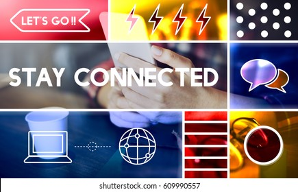 Stay Connected Connection Internet Network