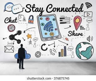 Stay Connected Network Online Relationship Concept