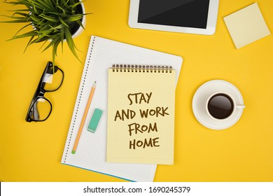 Stay healthy and work from home concept