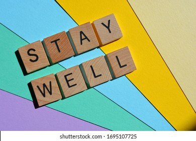 Stay Well, words on colorful background