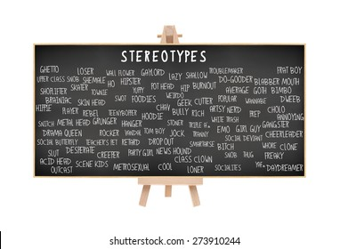 Stereotype Blackboard on Easel (Nerd, Brainiac, Cutter, Metrosexual, Wall Flower, Geek, Pothead, Snob, Thug, Ghetto, Outcast, Acid Head, Social Deviant, Tranny, Artsy, Skater) isolated on white