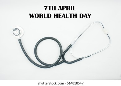 stethoscope with word 7th april and world health day isolated on white background