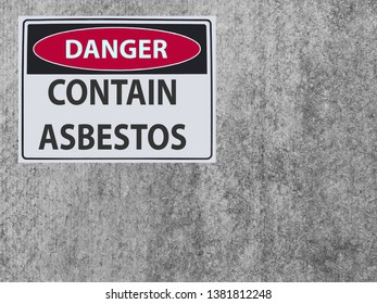 sticker Sign danger contain asbestos at the plaster asbestos wall