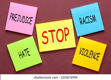 Stickers to human appeal with words racism, violence and prejudice.