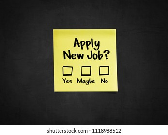 A sticky note on blackboard that says 'Apply new job?'