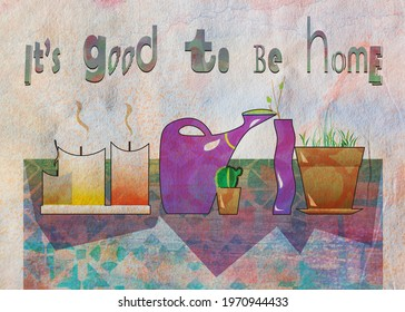 still-life home plants , candles and motivation quote, textured by artistic background
