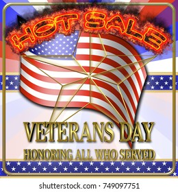 Stock Illustration - Veterans Day, Hot Sale, 3D Illustration, Honoring all who served, American holiday template.