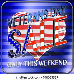 Stock Illustration - Veterans Day Sale, 3D Illustration, Honoring all who served, American holiday template.
