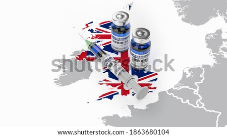 A syringe and two bottles of COVID-19 vaccine on UK map. Covid vaccination in Great Britain. 3d illustration