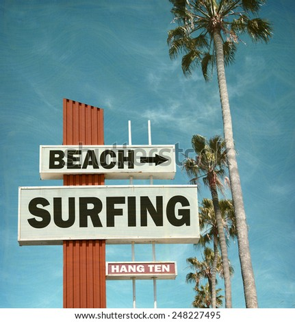 Aged And Worn Vintage Photo Of Beach Surfing Sign 248227495