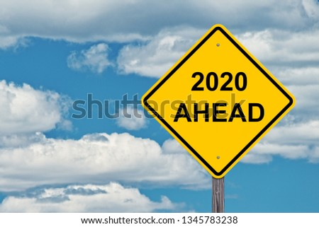 2020 Ahead Caution Sign Blue Sky Background #1345783238