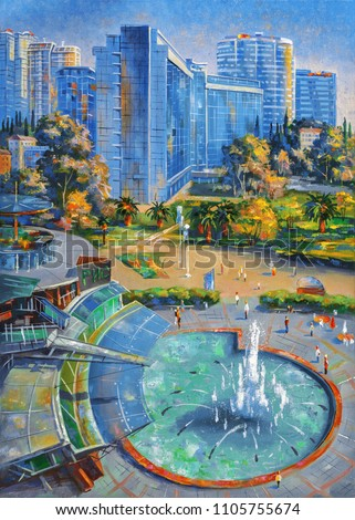 An oil painting on canvas. Singing fountain against the background of skyscrapers, the architectural landscape of the beloved city of Sochi. Author: Nikolay Sivenkov.