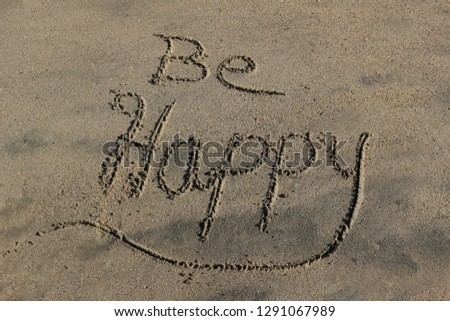 'Be Happy' Etched in Sand #1291067989