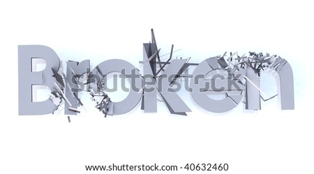 """broken"" word isolated on white"