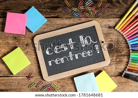 'C'est la rentrée': means »it's back to school' in French language on school slate Foto stock ©
