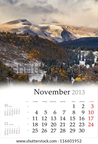 2013 Calendar. November. Dramatic autumn landscape in the mountains.