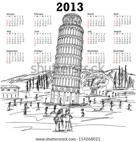 2013 calendar of hand drawn illustration of famous tourist destination leaning tower of pisa Italy.