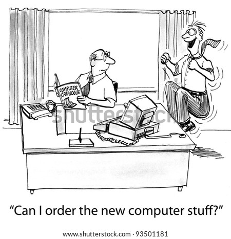 """Can I order the new computer stuff?"""