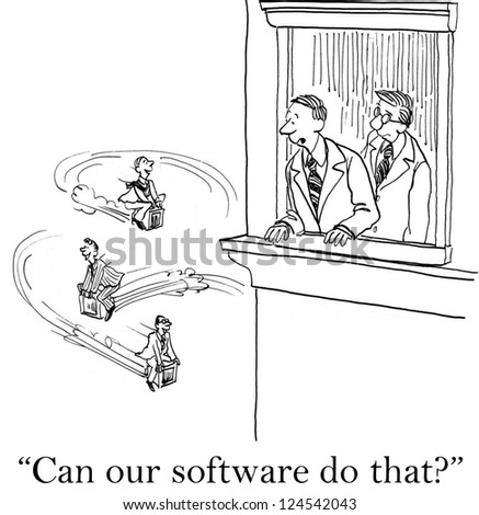 """Can our software do that?""  ...make the computers fly"