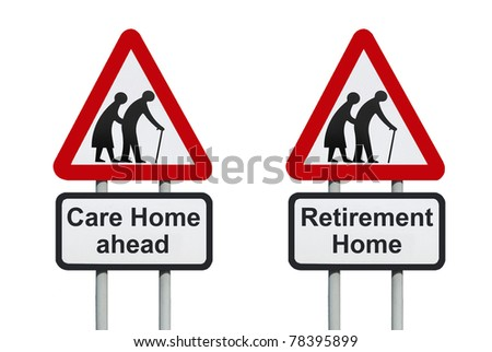 Care Home, retirement home warning roadsign isolated on a white background