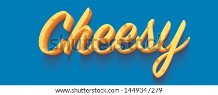 'Cheesy' 3d illustration using yellow tempting text Stock photo ©