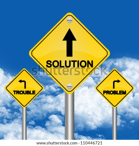 3 Choices Between Problem, Trouble or Solution Road Sign for Business Solution Concept in Blue Sky Background