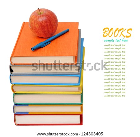 colorful books, apple and pen isolated on white background