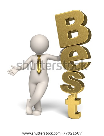 3d businessman standing near a gold text (best) - Isolated