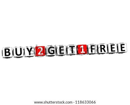 3D Buy Two Get One Free Button Click Here Block Text over white background