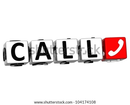 3D Call Button Click Here Block Text over white background