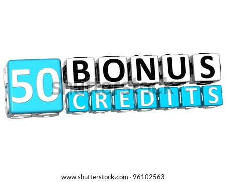 3D Get 50 Bonus Credits Block Letters over white background