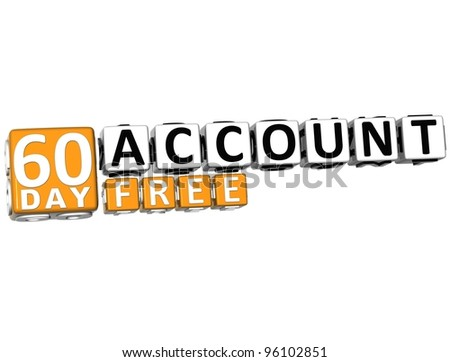 3D Get 60 Day Account Free Block Letters over white background