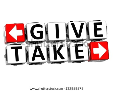 3D Give Take Button Click Here Block Text over white background
