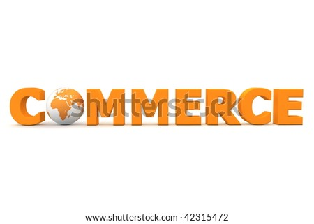 3D globe with word commerce in orange - front view