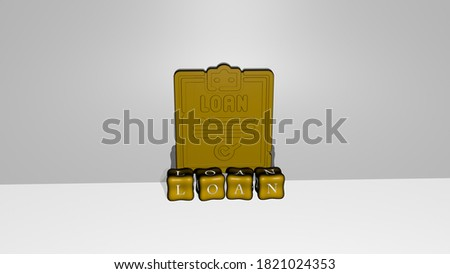 3D graphical image of loan vertically along with text built by metallic cubic letters from the top perspective, excellent for the concept presentation and slideshows, 3D illustration Stock fotó ©