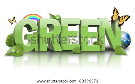 3D Green text is isolated on a white background with trees, leaves, butterflies and the earth around it. Use it for an energy or environment concept.