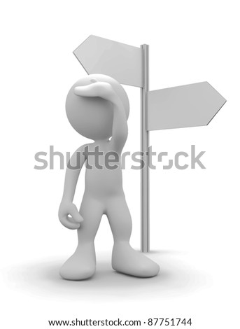 3d human watching ahead beside signpost . 3d illustration.