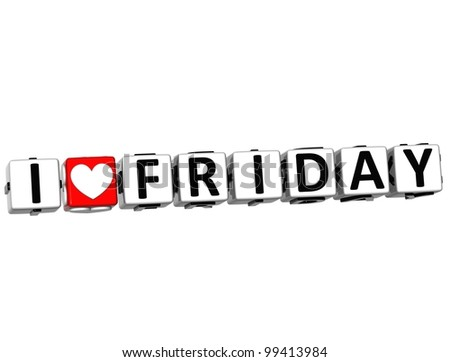 3D I Love Friday Crossword Block text on white background