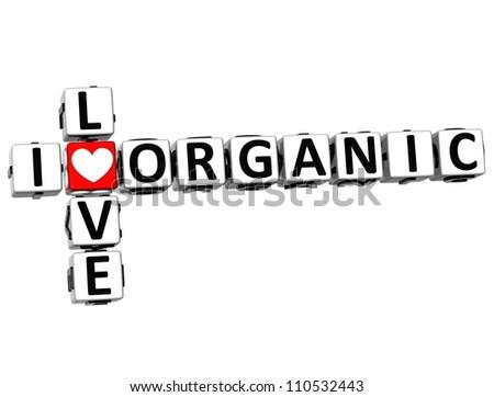 3D I Love Organic Crossword on white background