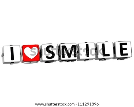 3D I Love Smile Button Click Here Block Text over white background