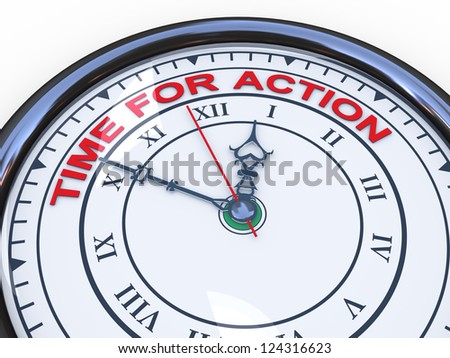 3d illustration of closeup of clock with words time for action