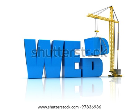 3d illustration of crane building text 'web' over white background