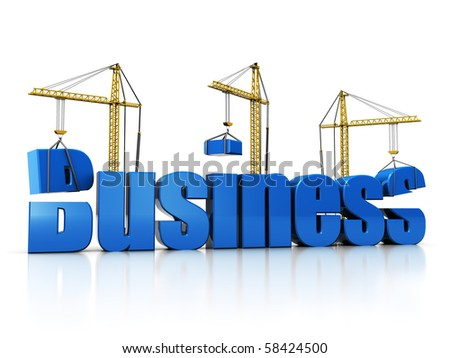 3d illustration of cranes building text 'business' over white background - stock photo